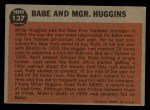 1962 Topps #137 NRM  -  Babe Ruth / Miller Huggins Babe and Mgr. Huggins Back Thumbnail