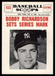 1961 Nu-Card Scoops #415   -  Bobby Richardson Bobby Richardson Sets Series Mark Front Thumbnail