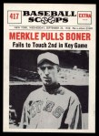 1961 Nu-Card Scoops #417   -   Fred Merkle  Merkle Pulls Boner Front Thumbnail