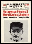 1961 Nu-Card Scoops #477   -   Christy Mathewson  Mathewson Pitches 3 WS Shutouts Front Thumbnail