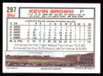 1992 Topps #297  Kevin Brown  Back Thumbnail