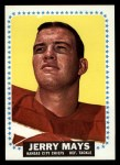1964 Topps #104  Jerry Mays  Front Thumbnail