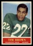 1964 Philadelphia #129  Tim Brown   Front Thumbnail