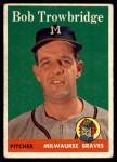 1958 Topps #252  Bob Trowbridge  Front Thumbnail