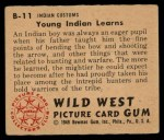 1949 Bowman Wild West #11 B  Young Indian Learns Back Thumbnail