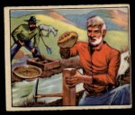 1949 Bowman Wild West #22 A  Out to Stake a Claim Front Thumbnail