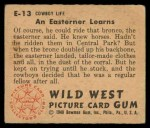 1949 Bowman Wild West #13 E  An Easterner Learns Back Thumbnail