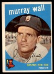 1959 Topps #42  Murray Wall  Front Thumbnail