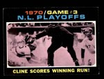 1971 Topps #201   -  Ty Cline / Manny Sanguillen 1970 NL Playoffs - Game 3 - Cline Scores Winning Run Front Thumbnail