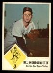 1963 Fleer #7  Bill Monbouquette  Front Thumbnail
