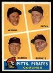 1960 Topps #467   -  Bill Burwell / Frank Oceak / Sam Narron / Mickey Vernon Pirates Coaches Front Thumbnail