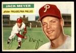 1956 Topps #269  Jack Meyer  Front Thumbnail