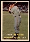 1957 Topps #259  Eddie O'Brien  Front Thumbnail