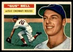 1956 Topps #162 GRY Gus Bell  Front Thumbnail