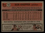 1981 Topps Traded #782 T Bob Knepper  Back Thumbnail
