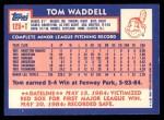 1984 Topps Traded #125  Tom Waddell  Back Thumbnail