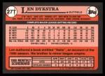 1989 Topps Traded #27 T Len Dykstra  Back Thumbnail