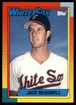 1990 Topps Traded #71 T Jack McDowell  Front Thumbnail