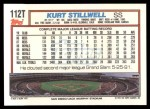 1992 Topps Traded #112 T Kurt Stillwell  Back Thumbnail