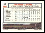 1992 Topps Traded #64 T Danny Leon  Back Thumbnail