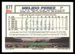 1992 Topps Traded #87 T Melido Perez  Back Thumbnail