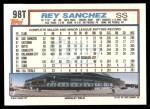 1992 Topps Traded #98 T Rey Sanchez  Back Thumbnail