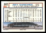 1992 Topps Traded #98 T Rey Sanchez  Back Thumbnail