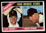 1966 Topps #498   -  Woody Fryman / Luke Walker Pirates Rookies Front Thumbnail