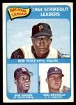 1965 Topps #12   -   Bob Veale / Don Drysdale / Bob Gibson NL Strikeout Leaders Front Thumbnail