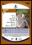 2002 Topps Traded #165 T Jeremy Hill  Back Thumbnail