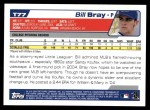 2004 Topps Traded #77 T Bill Bray  Back Thumbnail