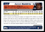 2004 Topps Traded #117 T  -  Aarom Baldiris First Year Back Thumbnail