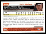 2004 Topps Traded #101 T John Maine  Back Thumbnail
