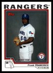 2004 Topps Traded #111 T  -  Frank Francisco First Year Front Thumbnail