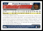 2004 Topps Traded #111 T  -  Frank Francisco First Year Back Thumbnail