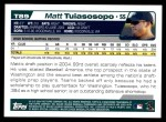 2004 Topps Traded #89 T Matt Tuiasosopo  Back Thumbnail