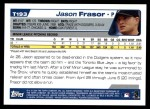 2004 Topps Traded #193 T  -  Jason Frasor First Year Back Thumbnail