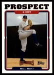 2005 Topps Update #93  Bill Bray  Front Thumbnail