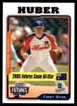 2005 Topps Update #205  Justin Huber  Front Thumbnail