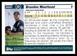 2005 Topps Update #293  Brandon Moorhead   Back Thumbnail