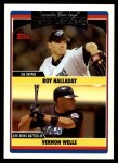 2006 Topps Update #309   -  Roy Halladay / Vernon Wells Blue Jays Team Leaders Front Thumbnail