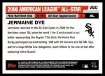 2006 Topps Update #242   -  Jermaine Dye All-Star Back Thumbnail