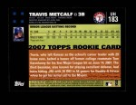 2007 Topps Update #183  Travis Metcalf  Back Thumbnail