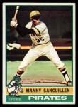 1976 Topps #220  Manny Sanguillen  Front Thumbnail
