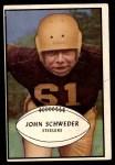 1953 Bowman #41  John Schweder  Front Thumbnail