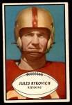 1953 Bowman #74  Jules Rykovich  Front Thumbnail