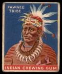 1933 Goudey Indian Gum #118   Pawnee Tribe  Front Thumbnail