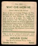 1933 Goudey Indian Gum #202  Wat-Che-Mon-Ne   Back Thumbnail