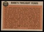 1962 Topps #141 NRM  -  Babe Ruth Twilight Years Back Thumbnail