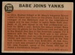 1962 Topps #136 GRN  -  Babe Ruth Babe Joins Yanks Back Thumbnail